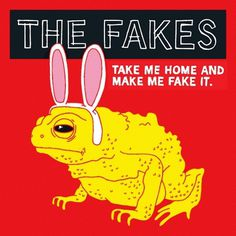 the fakes - alex eben meyer / illustration #album #design #graphic #toad #cover #illustration #animal #typography