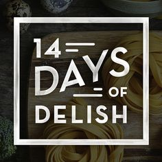 14 Days of Delish #food #culture #lockup #la #type