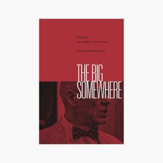 "Daniel Gray - book design ""The Big Somewhere"""