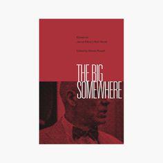 """Daniel Gray - book design """"The Big Somewhere"""""""