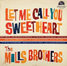 All sizes | Let Me Call You Sweetheart | Flickr - Photo Sharing! #album #design #graphic #retro #record