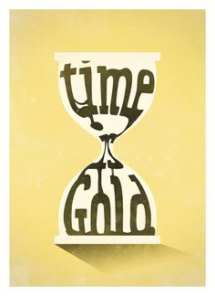 Time is Gold #prints #neuegraphic #poster #art #typography