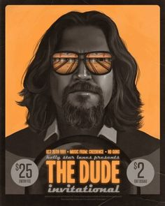 The Dude Invitational by Mike Mitchell | Poster Shizzle... #yellow #retro #dude #black #monochrome #vintage #poster