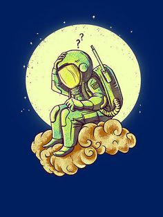 Why in the cloud #astronaut #design #space #illustration #art #funny
