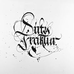 Dirty Fraktur #calligraphy #fraktur #gothic #calligraffiti #blackletter #dirty