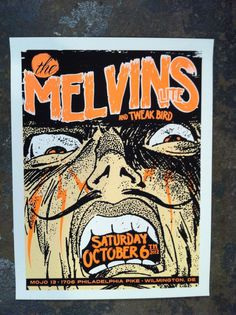 Heres a Melvins Lite poster from a show last year. Its the Melvins without the Big Business guys with them. 3 color print on 19x25 paper. #screen #print #poster
