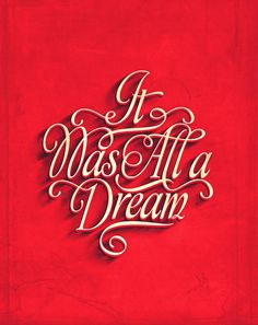 Type #typography #type #poster #flourish #noise #red #elegant #cursive #dream #all a dream