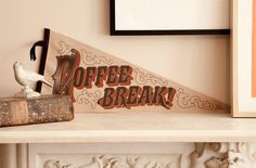 The Peoples Pennant - Coffee Break! #lettering #pennant #typography