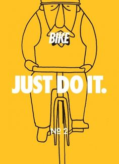 Bike – Just do it | #illustration #bike