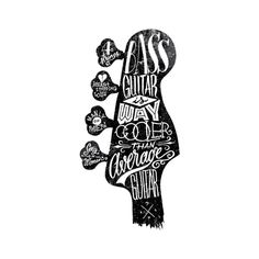 Bass Guitar Is Way Cooler on Behance #bass #guitar #lettering #white #black #monochrome #drawn #and #hand #typography