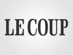 Dribbble - Le Coup by Adam Whittaker #type #lecoup #logo