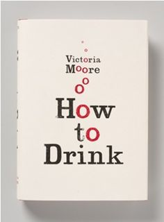 Typeverything.com 'How to Drink' book cover by... - Typeverything