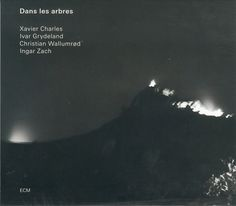 Images for Dans Les Arbres - Dans Les Arbres #album #univers #minimalism #cover #ecm #records