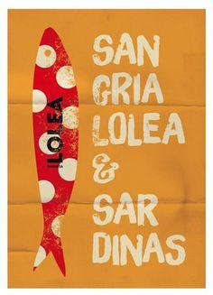 Sangría Lolea & Sardinas! #sardinas #poster #summer #beach #lolea
