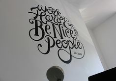 A typographic piece of the famous Anthony Burrill quote, painted as a wall mural in the studio.