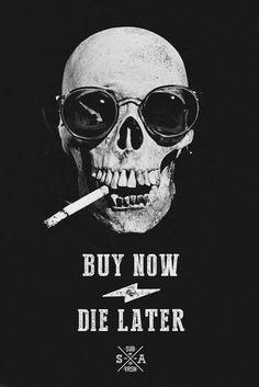 Montag, 1. Juli 2013 #buy #cigarette #skull #die