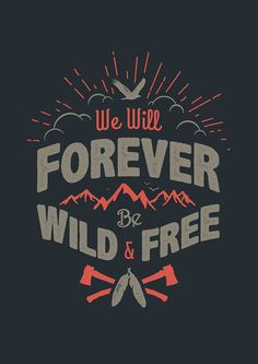"""""""WILD AND FREE"""" by snevi"""