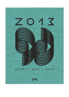 Happy New Year // 2013 #year #card #print #typography #2013 #shape #paper #new