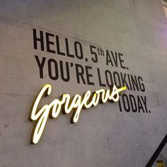 #signage #hello #fifth #avenue #fifthave #gorgeous #today #cement #wall #gold #script