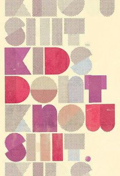 Kids don't know #type #design