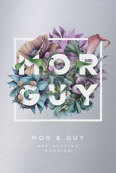 Mor & Guy wedding invitation by Roman Gulman. #GraphicDesign #PrintDesign #Floral