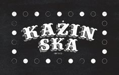 Blog of London based freelance graphic designer Michael Azzopardi #malta #logotype #azzopardi #ska #music #kazin #kazinska #michael