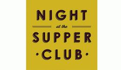 Hub Strategy #typography #at #the #night #supper #club