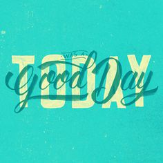 Today Was A Good Day by CaliDoso