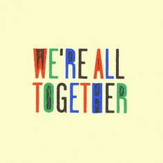 Together Type | Flickr - Photo Sharing! #smith #eric #idrawallday #typography