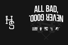 Heavyset SS13 - All Bad Never Good #icons #black #symbol #emblem #layout #dark #typography
