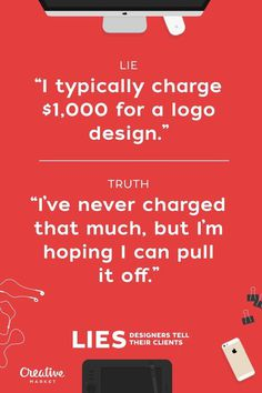 Lies Designers Tell Their Clients