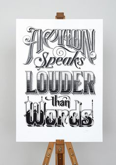 Actions speaks lounder #inspiration #creative #lettering #design #artists #art #hand #typography