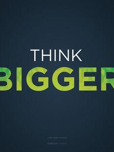 Think Bigger #poster