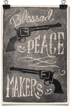 Blessed Peace Makers Art Print #print #poster #gun #america #pistol