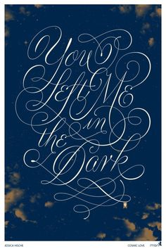 Typeverything.com - Design by Jessica Hische (via... - Typeverything #hische #you #in #me #the #left #jessica #dark