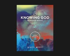 Knowing God Worship Night poster #colorful #poster