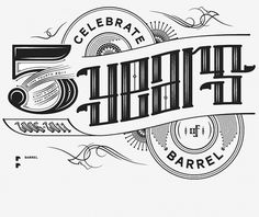 Barrel 5 Year - Andrea Horne #lettering #years #5 #custom #logo #barrel #typography