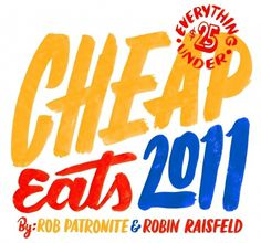 New York Magazine, Eat Cheap 2011 — Friends of Type #2011 #typography #cheap #eat #york #magazine #new