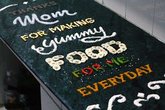 Food typography to Thanks my mom.