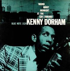 Blue Note 1500 series - jazz album covers #music #album #blue note #kenny dorham #reid miles