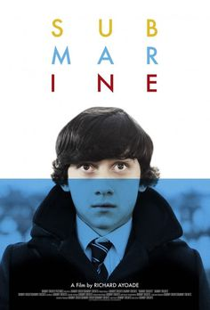 Submarine, Richard Ayoade, Allcity #movie #film #poster