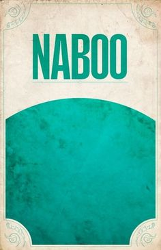 All sizes | Naboo | Flickr - Photo Sharing! #design #wars #poster #star #minimalist