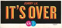 design work life » Adiós LA #sign #by #type #good #typography