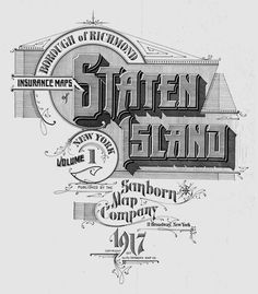 Staten Island by Sanborn Map Company #sanborn #map #cartography #staten island #lettering