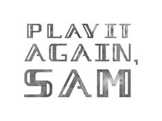 Play it Again, Sam #logotype #branding #theatre #brand #typeface #logo #typography