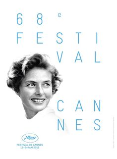 Cannes 2015. Official Poster on Notebook | MUBI #cannes #white #2015 #festival #design #type #black #poster #and #blue #typography