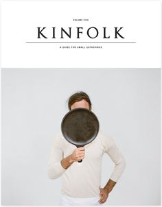 Kinfolk. #cover #editorial #magazine