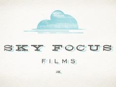Dribbble - Sky Focus Films by Eric Kass #kass #logo #eric