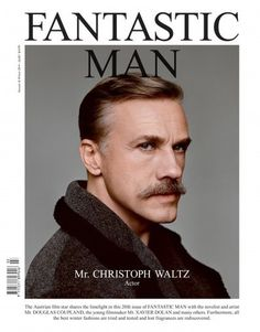 Fantastic Man, Autumn/Winter 2014 #waltz #christoph #cover #man #fantastic