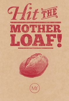 Motherloaf on the Behance Network #lithography #pos #gold #poster #bread